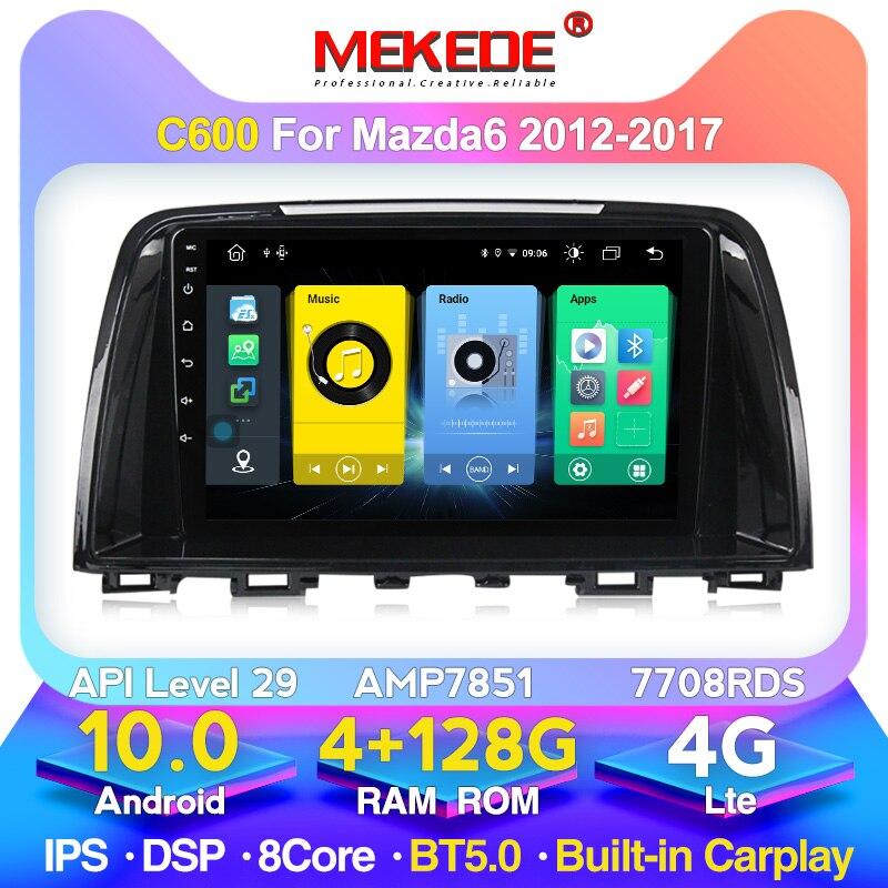4G + 128G Gebaut-in Carplay 4G LTE Android 10,0 Auto-Multimedia-Player für Mazda 6 atenza 2013 2015 -2017 Radio Navigation Stereo