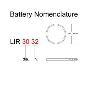 Image 2 - Li ion Batteria Ricaricabile LIR3032 3.7V 1 PCS Batterie a Bottone Al Litio Built in Della Moneta Delle Cellule Della Vigilanza Celle LIR 3032 sostituisce CR3032