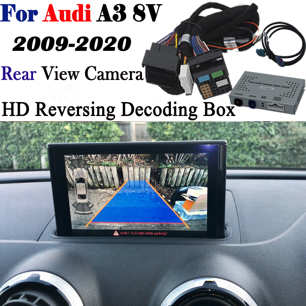 Reversing Camera For Audi A3 8v S3 MMI 3G 2009~2020 Interface Adapter Backup Parking Front Rear Camera Display Improve Decoder