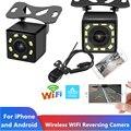 Камера заднего вида Камера Wi-Fi Универсальный 8 светодиодный Ночное видение дублирующая для парковки заднего вида Камера Водонепроницаемый ...