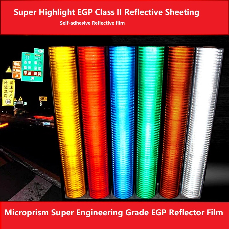 Road Traffic High-strength Self-adhesive Microprism Super Engineering Grade EGP Reflector Film PET Class II Reflective Sheeting