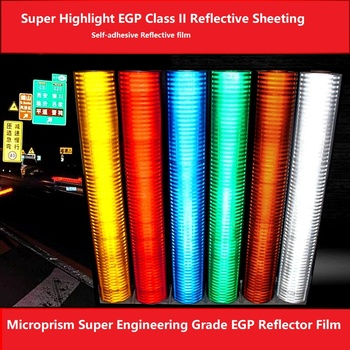 Road Traffic High-strength Self-adhesive Microprism Super Engineering Grade EGP Reflector Film PET Class II Reflective Sheeting