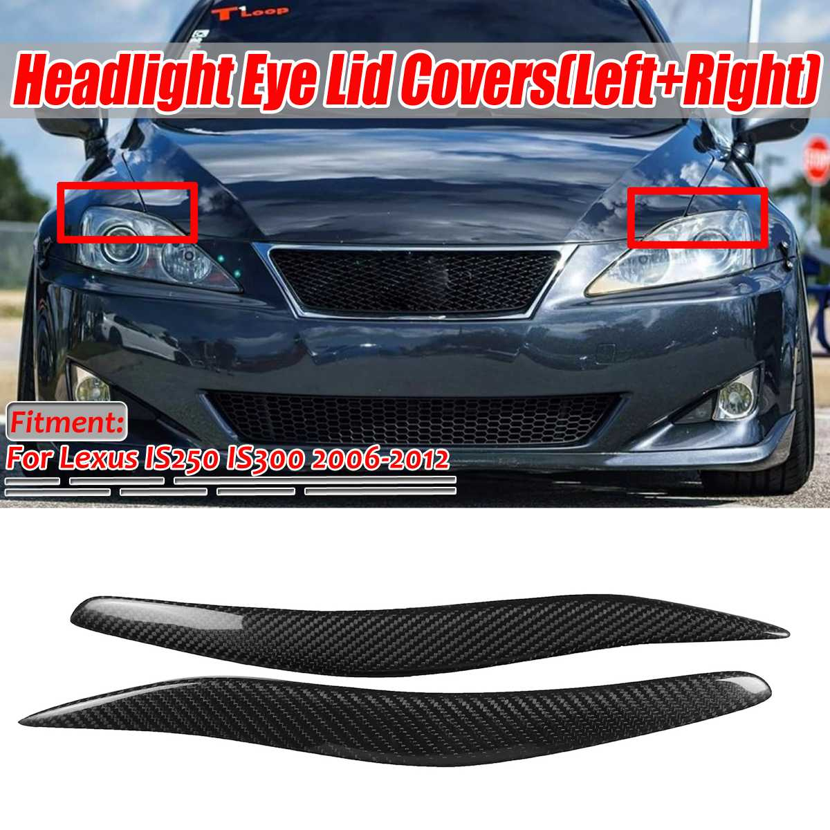 For Lexus IS250 IS300 2006-2012 Carbon Fiber Headlight Cover Eyelids Eyebrows 2