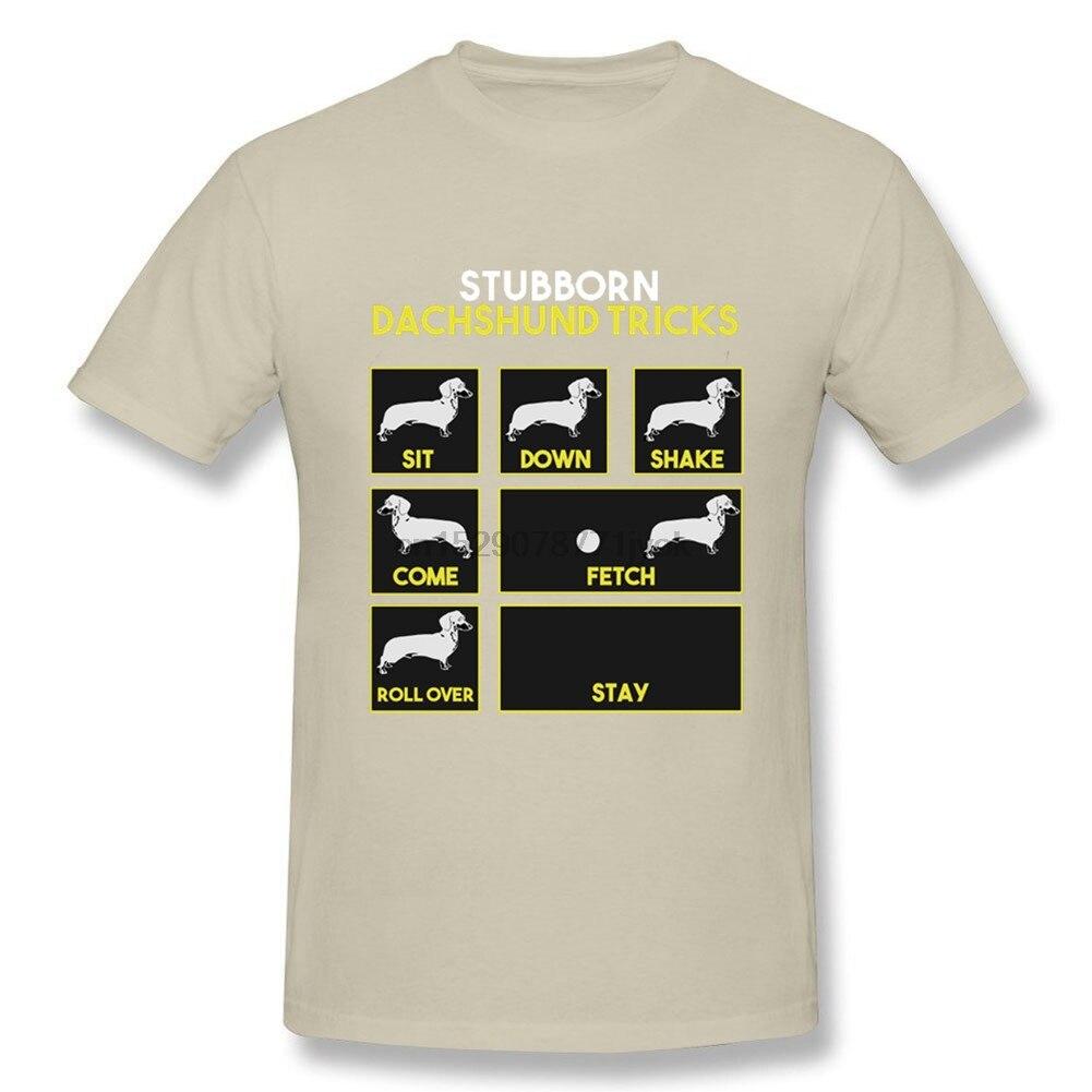 100% Cotton Mens tshirt Funny Crew Neck Short-Sleeve Stubborn Dachshund Tricks Funny Gift T-Shirt Stubborn Boxer Dog Tricks