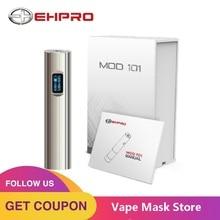 50 Вт Ehpro 101 TC мод с максимальным выходом 50 Вт поддерживает режим TC/PC и 0,49 дюймовый oled-дисплей электронная сигарета Vape стартер