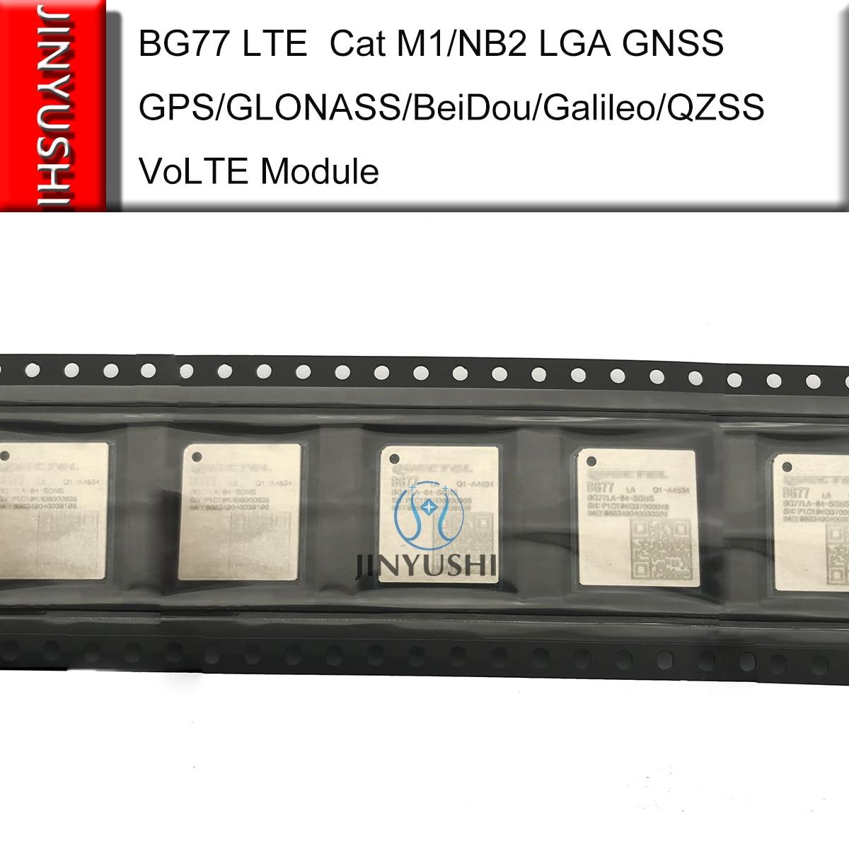 JINYUSHI BG77 LTE  Cat M1/NB2 LGA GNSS GPS/GLONASS/BeiDou/Galileo/QZSS VoLTE Module