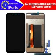 شاشة 6.2 بوصة ULEFONE ARMOR 6 LCD + شاشة تعمل باللمس محول الأرقام الجمعية 100% الأصلي الجديد LCD + اللمس محول الأرقام ل درع 6E/6S + أدوات