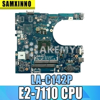 CN 0Y7P00 0Y7P00 Y7P00 AAL12 LA C142P w E2 7110 CPU for Dell Inspiron 5455 5555 Laptop PC Notebook Motherboard Motherboards     -