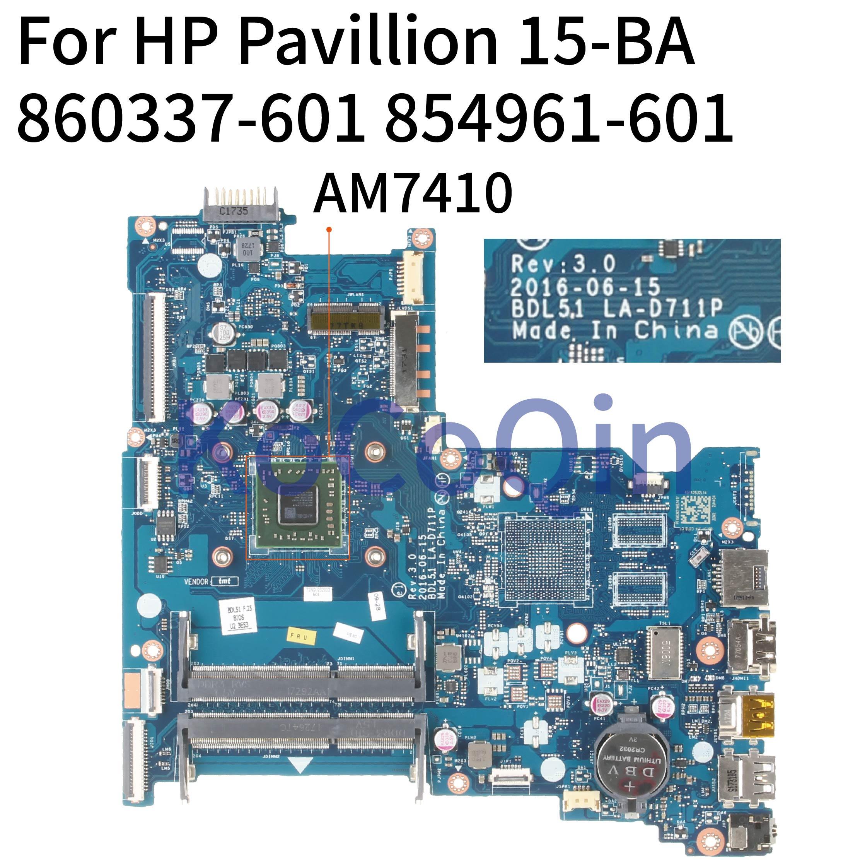 KoCoQin Laptop Motherboard For HP Pavillion 15-BA 15Z-BA  A8-7410 AM7410 Mainboard BDL51 LA-D711P 854961-001 854961-601 860337