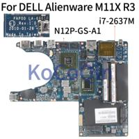 KoCoQin Laptop anakart DELL Alienware M11X R3 I7-2637M anakart CN-0VWD41 0VWD41 PAP00 LA-6961P SR0D3 N12P-GS-A1 1G