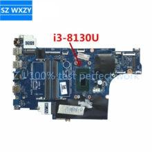 Para DELL Inspiron 15 5570 Motherboard Laptop Com SR3W0 i3-8130U CAL60 LA-F114P DDR4 0H0WK9 H0WK9 MB 100% Testado Navio Rápido