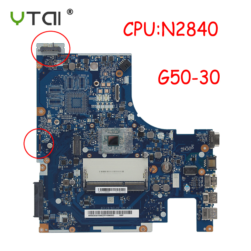 ACLU9/ACLU0 NM-A311 For Lenovo G50-30 Motherboard G50 30 Laptop Motherboard DDR3 CPU:N2840 100% Tested Intact