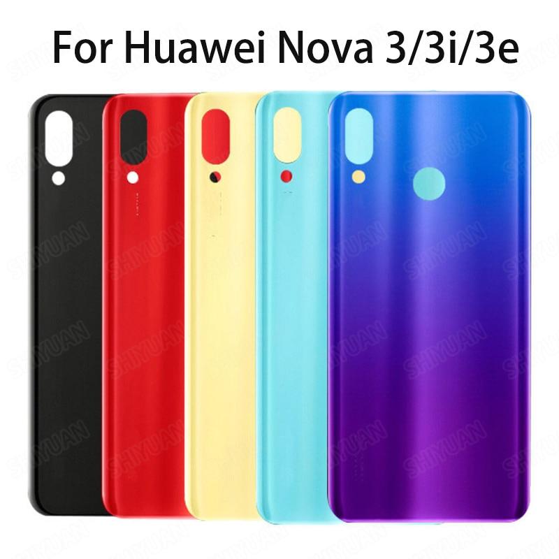 Battery Cover For Huawei Nova 3 3i Nova 3e Back Glass Rear Battery Door Housing Case Battery Cover Glass Replacement No Lens