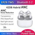Беспроводные наушники EP29, TWS наушники с активным шумоподавлением, 30 обманов, ANC, Bluetooth 5,2, Eaphone iPx5, водонепроницаемые, время 30 часов