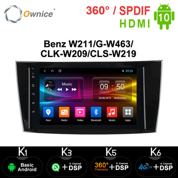 Ownice Android 10.0 4G DSP Car Radio GPS Player For Mercedes Benz W211/G-W463/CLK-W209/CLS-W219 Audio Navigation Multimedia image