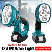 Linternas portátiles de 4 modos, luz de trabajo de 12W y 18V, lámpara LED inalámbrica con USB para exteriores, foco de luz para batería Makita