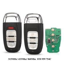 Jingyuqin 5/315/434/868MHz 8T0 959 754C Cho Xe Audi A4l A3 A4 A5 A6 A8 quattro Q5 Q7 A6 A8 3 Nút Ô Tô Điều Khiển Từ Xa Key Fob Điều Khiển