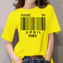 Made In April 1989 T Shirts Born In April Barcode 30th Birthday Gift T-Shirts women Short Sleeve Vintage Tee Shirt Clothes