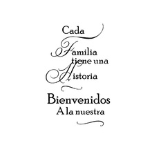 Spanish Home Quotes Wall Decal Cada Familia Tiene Una Historia WELCOME to Ours Vinyl Stickers Decor Living Room