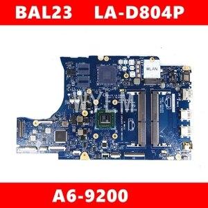 Image 1 - BAL23 LA D804P A6 9200 материнская плата для DELL 5565 5765 BAL23 LA D804P материнская плата для ноутбука тест ОК