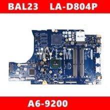 BAL23 LA D804P A6 9200 mainboard Para DELL 5565 5765 BAL23 LA D804P Teste Laptop motherboard ok