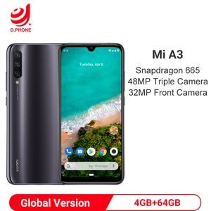 Image 1 - Version mondiale Xiao mi A3 4GB 64GB Snapdragon 665 Octa Core 48MP Triple caméras 32MP caméra frontale 4030mAh Smartphone