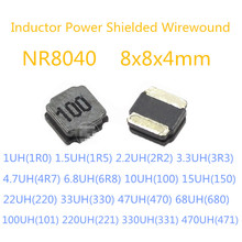 20PCS Inductor Power Shielded Wirewound NR8040 8x8x4mm 1uH 1.5uH 2.2uH 3.3uH 4.7uH 6.8uH 10uH 15uH 22uH  SMD Power Inductors