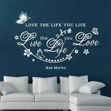 Love the life you live quote Family Flower Romantic wall stickers home decor wallpaper decoration vinyl decal