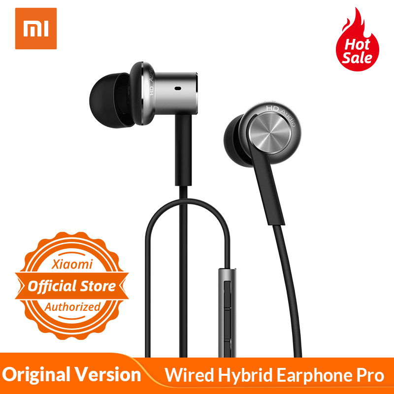 Original Xiaomi Mi Headphone Pro Hybrid Earphone Pro HD Wired Control With Mic For mi 8 6x xiaomi mi 8 A2  For Android iOS MP5