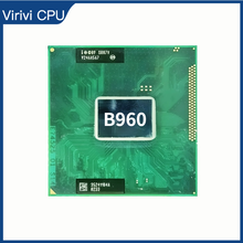 Intel Pentium B960 SR0C9 SR07V 2.2 GHz Dual Core Dual ด้าย CPU โปรเซสเซอร์2M 35W ซ็อกเก็ต g2/RPGA988B