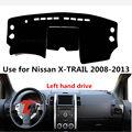 Taijs чехол для приборной панели автомобиля с левым приводом для Nissan X-TRAIL 2008-2013 полиэфирное волокно креативный коврик для приборной панели для...