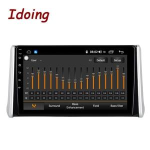 "Image 2 - Idoing 10.2""4G+64G 2.5D Octa Core DSP Car Radio Android Multimedia Player For Toyota RAV 4 2019 GPS Navigation Autoradio AHD 4G"