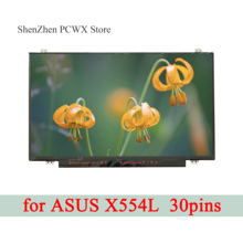 for ASUS X554L 15.6 inch Notebook LCD Screen Replacement HD 1366*768 TN Upgrade FHD 1920*1080 eDP30pin Monitor 60Hz 100% Testing