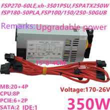 PSU ITX Power-Supply K35 FLEX K39 Xinhang FSP270-60LE 350W 400W Small New for K39/K35/S3/..