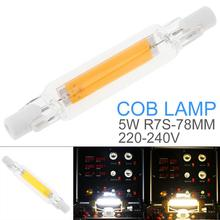 78mm AC  220-240V 5W R7S COB LED Lamp Bulb Glass Tube for Replace Halogen Light Spot Light r7s