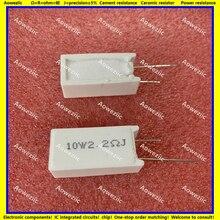 10Pcs 10W2R2J RX27 5 Verticale Cement Weerstand 10W 2.2 Ohm 2.2R 2.2ohm 2.2RJ Keramische Weerstand Precisie 5% Power Weerstand