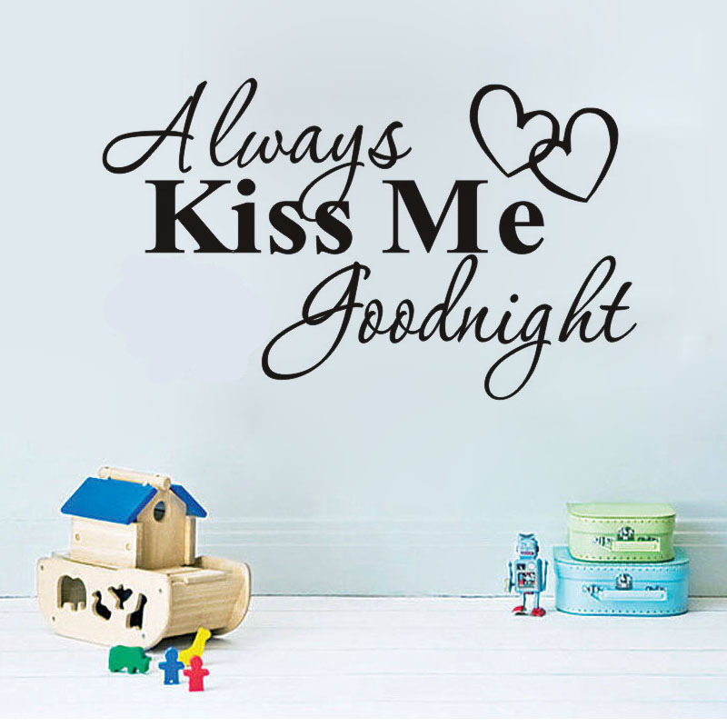 US $4.18 |Always Kiss Me Romantic Mural Love Wall Stickers For Bedroom Kids  Room Quotes decals Goodnight Home Decoration Wall Art on AliExpress