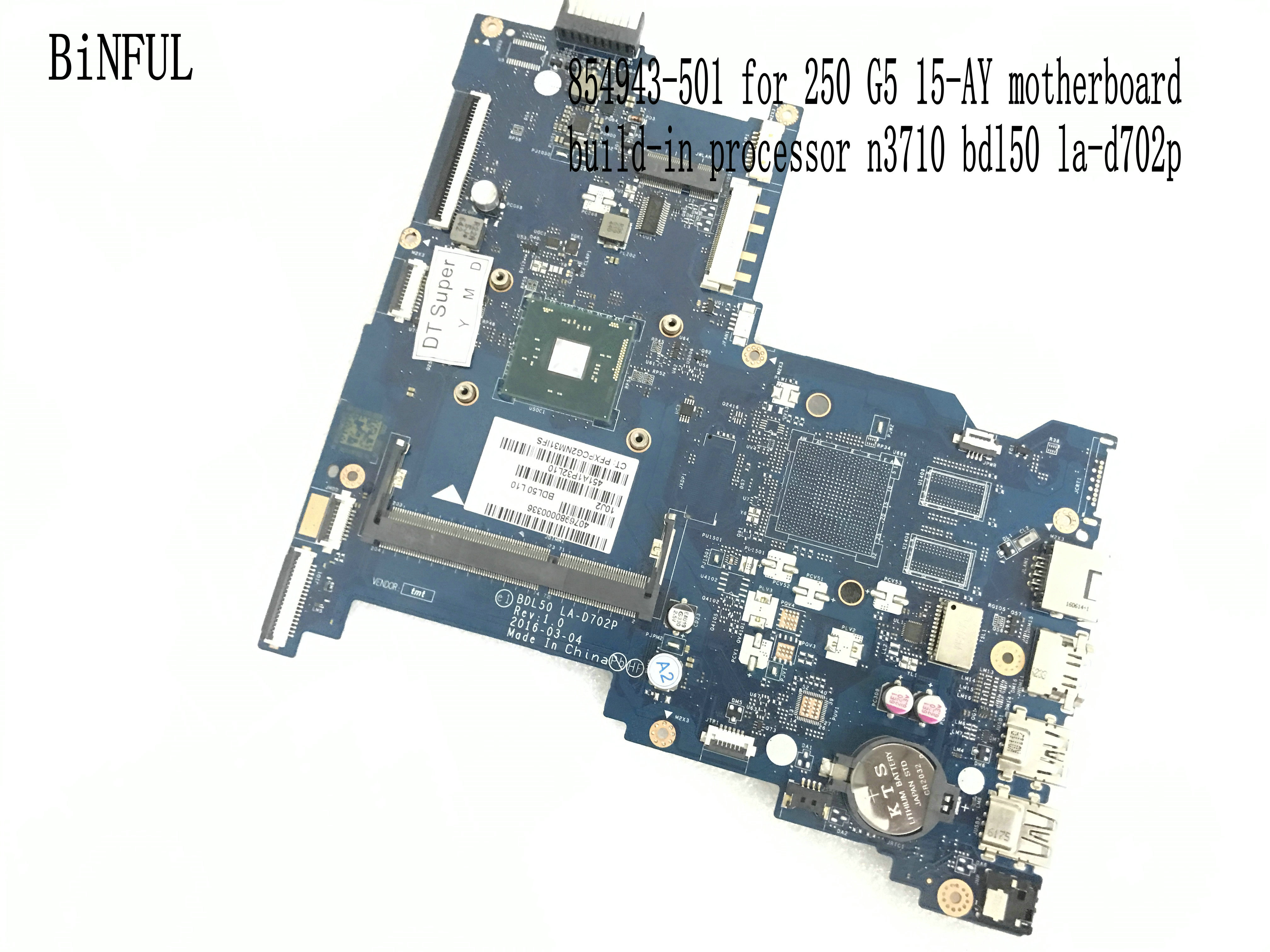 BiNFUL STOCK NEW ITEM  BDL50 LA-D702P LAPTOP MOTHERBOARD FOR HP 250 G5 / 15-AY NOTEBOOK BUILD-IN PROCESSOR N3710