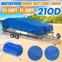 """17 20 Ft 21 24 Ft ağır hizmet tipi 210D su geçirmez yüzen bot kapağı balık kayak işın 96 """"kare tekne Anti UV Trailerable tuval mavi"""