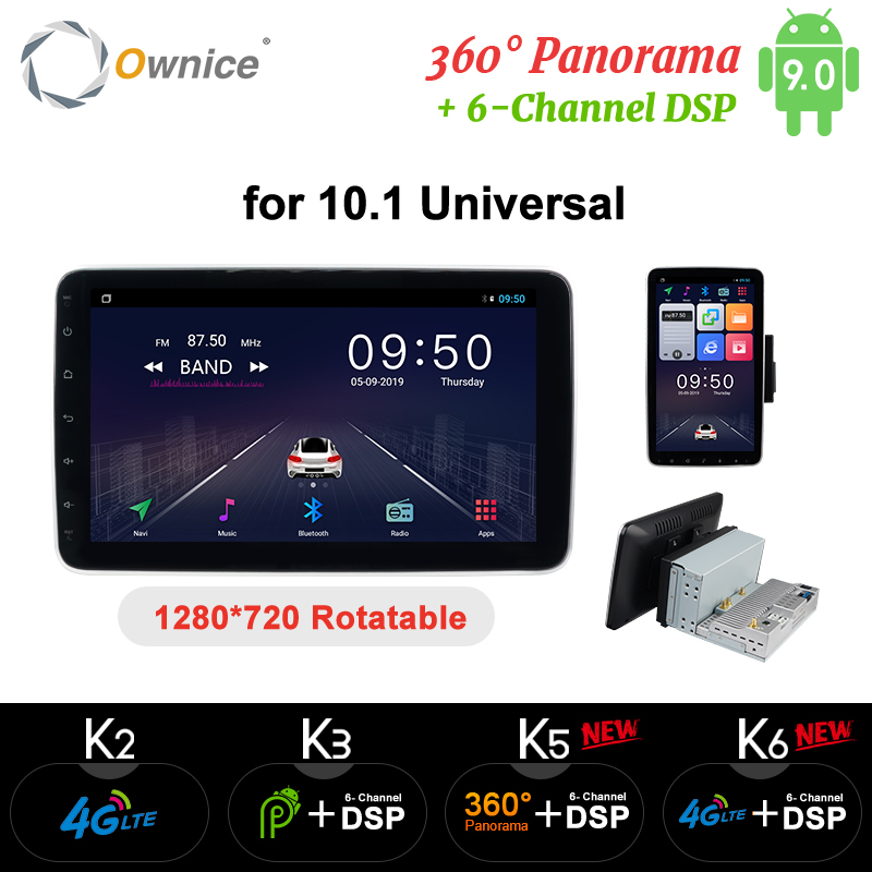 Ownice 1 Din 2 Din 1280*720 Rotation DSP 360 Panorama 4G LTE SPDIF Universal Android 9.0 K3 K5 K6 Car Radio Player GPS Navi