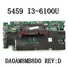 Mainboard Vostro Dell for 5459 Laptop Da0am8mb8d0/Cn-0gc4pn/Gc4pn/.. I3-6100U