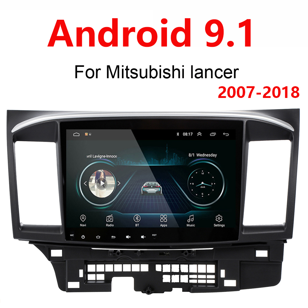 Android 9.1 autoradio pour Mitsubishi lancer 2017-2019 10 pouces 1024*600 wifi Bluetooth vidéo audio multimédia 2 din voiture sans dvd