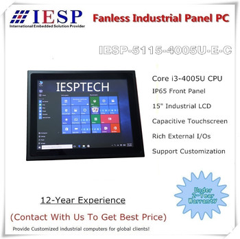 15 inch Industrial Panel PC, Capacitive Touchscreen, Core i3-4005U CPU, 4G DDR3L RAM, 256GB SSD, provide custom design services