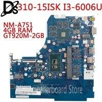 KEFU NM-A751 материнская плата для Lenovo 310-15ISK 510-15ISK материнская плата для ноутбука i3-6100U 4 Гб RAM GT920M-2G оригинальная тестовая материнская плата