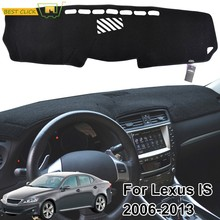 Untuk Lexus IS250 IS350 ISF Dashboard Cover Dashmat Dash Mat Sun Shade Karpet Dash Board Cover Pad(China)