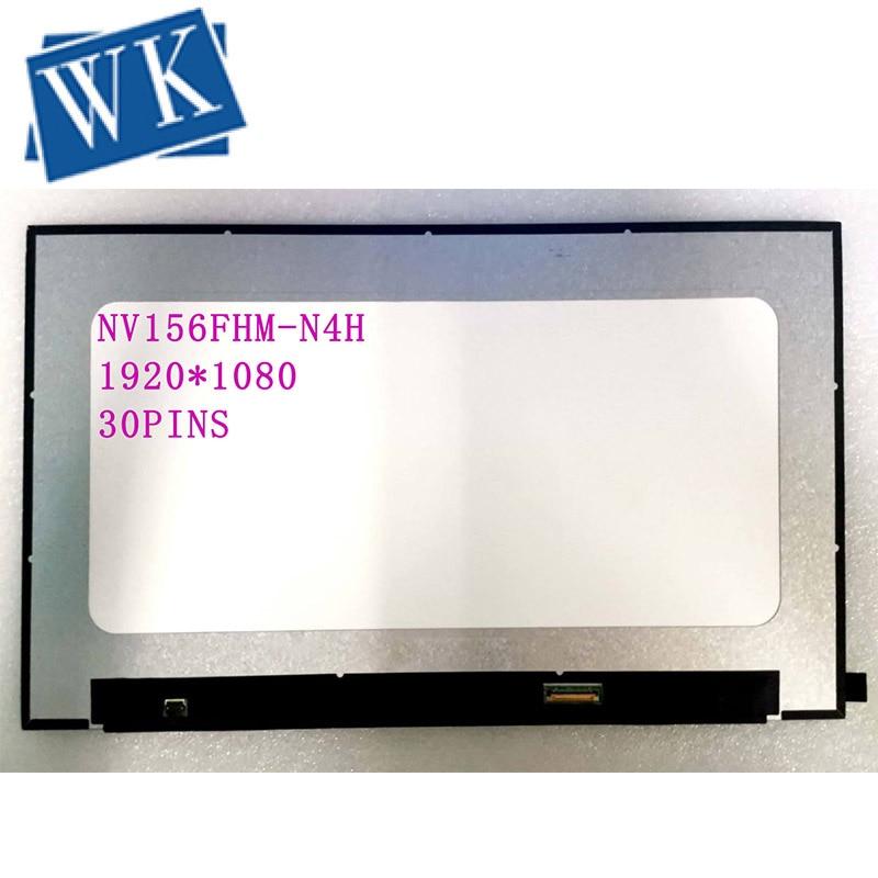NV156FHM-N4H Fit NV156FHM-N4N NV156FHM-NNV156FHM-N4L LP156WFC-SPM1 B156HAN02.5 Laptop Lcd Screen 1920*1080 IPS EDP 30 Pins