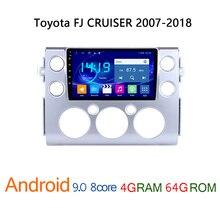 4G+64G car radio for Toyota FJ CRUISER 2007 2018 android DVD multimedia GPS navigator auto stereo player coche audio carplay SWC
