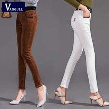 Spodnie sztruksowe Vangull damskie rozciągliwe kobiece luźne spodnie z wysokim stanem spodnie sztruksowe bawełniane damskie Pantautumn i zimowe