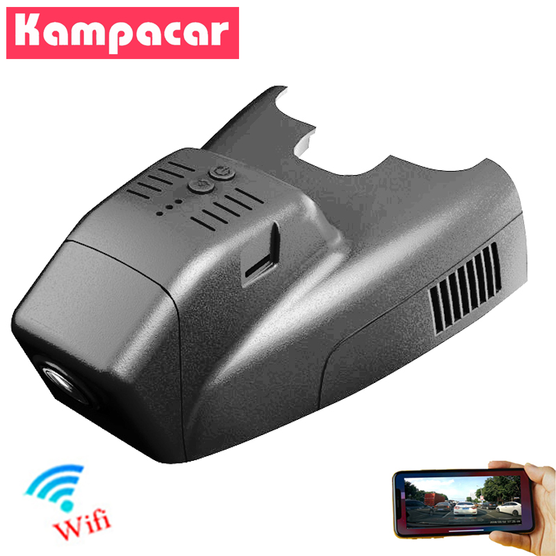 Kampacar Novatek 96658 Wifi Car DVR Dash Cam Camera For Mercedes Benz B Class 250 200 260 180 300 B250e W245 W246 W242 Car Dvrs