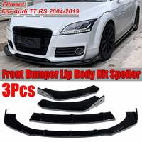 3Color 3PCS TT RS Car Front Bumper Splitter Lip Splitter Body Kit Spoiler Diffuser Protector Guard For Audi TT RS 2004 2019